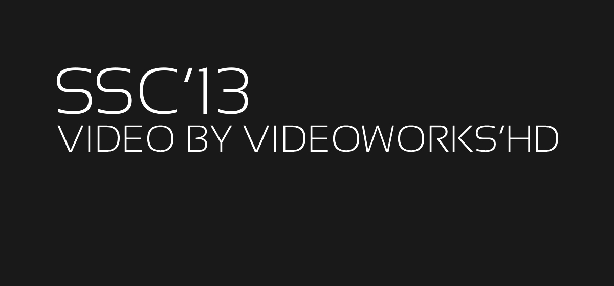 VIDEO: SSC '13 by Videoworks'HD