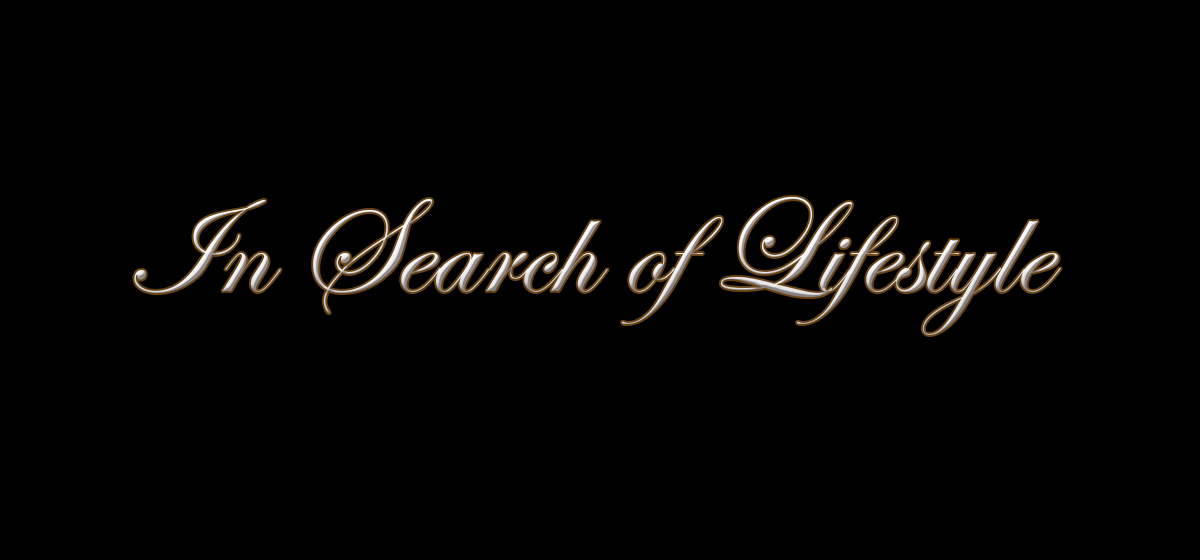 FORUM: In Search Of Lifestyle