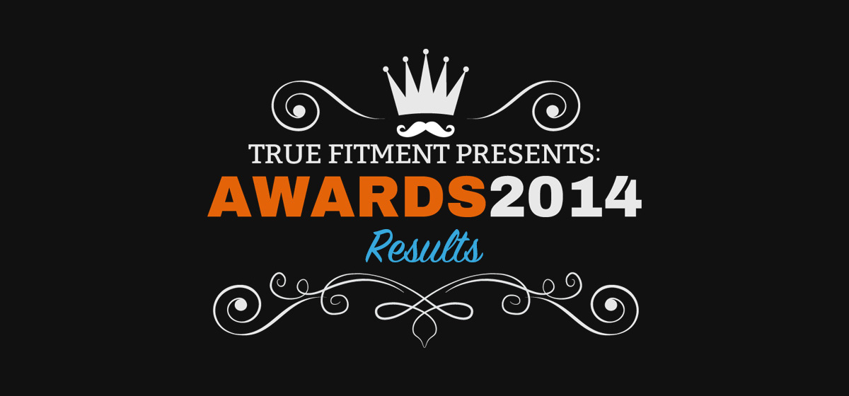 TRUE FITMENT AWARDS RESULTS